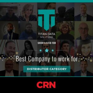Titan Data solutions are delighted to be shortlisted for the best company to work for at the 2021 CRN awards