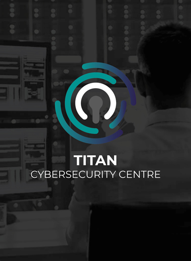 A full range of cybersecurity managed and professional services is available from the Titan Cybersecurity Centre