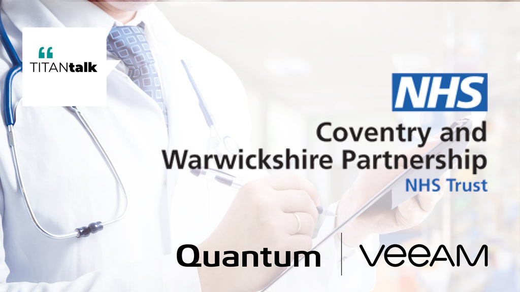 NHS Trust Relies on Quantum DXi for Fast, Secure Data Protection