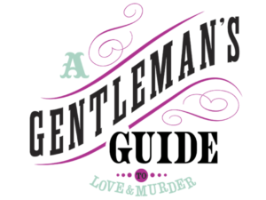 A Gentleman's Guide to Love & Murder in artistic font and style