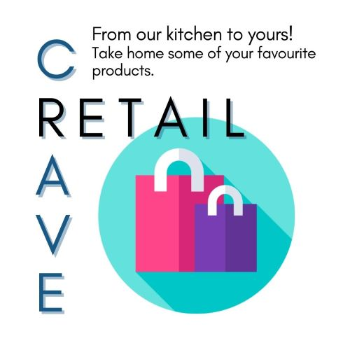 Graphic image that reads Crave Retail, from our kitchen to yours! Take home some of your favourite products.