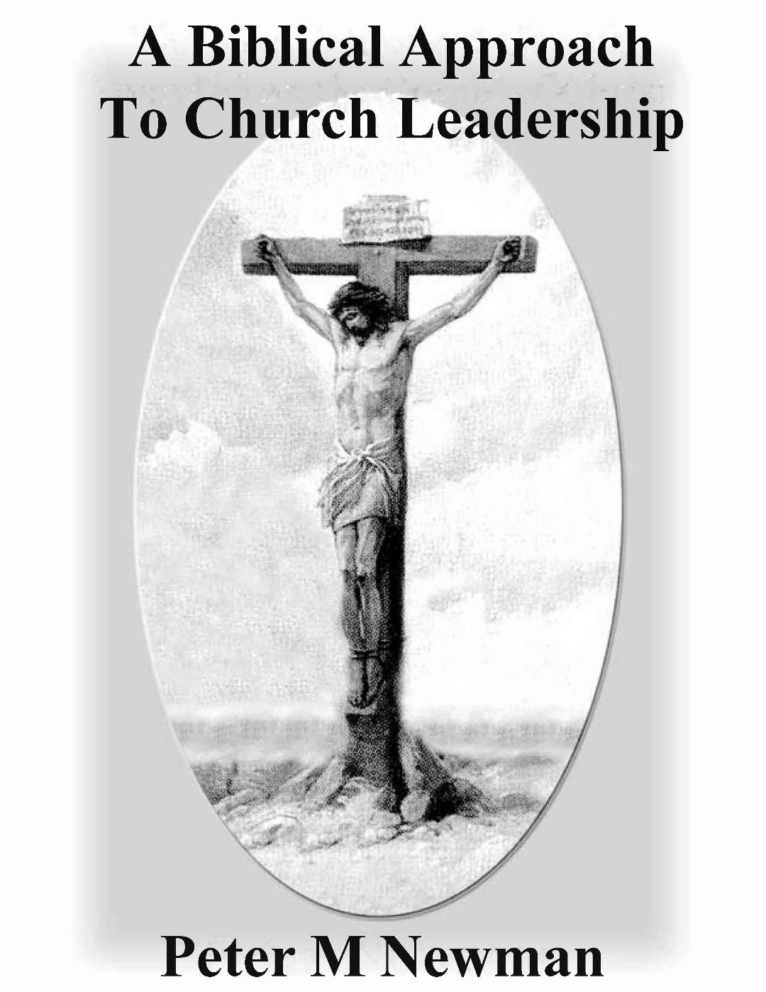 Biblical Approach To Church Leadership