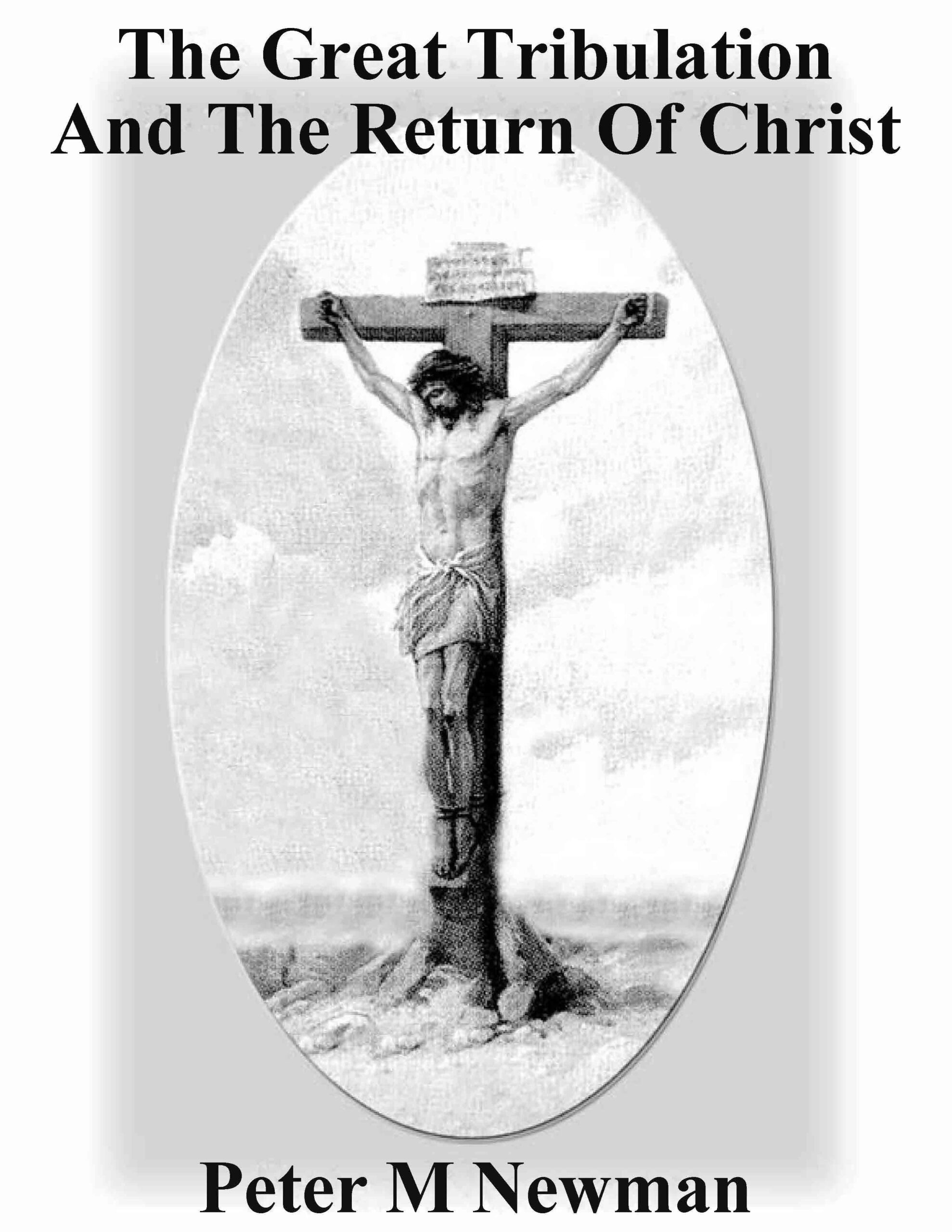 The Great Tribulation and the Return of Christ