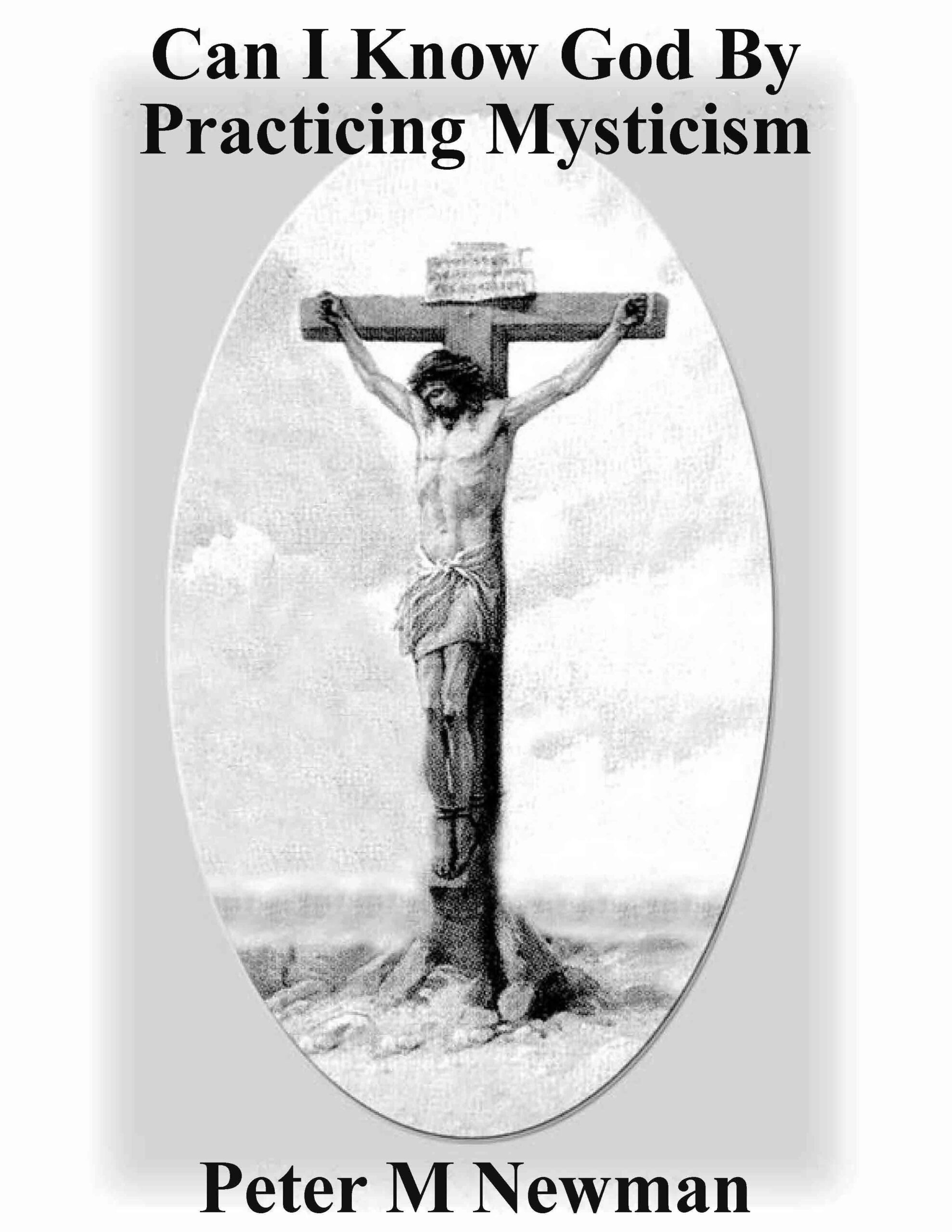 Can I Know God by Practicing Mysticism?