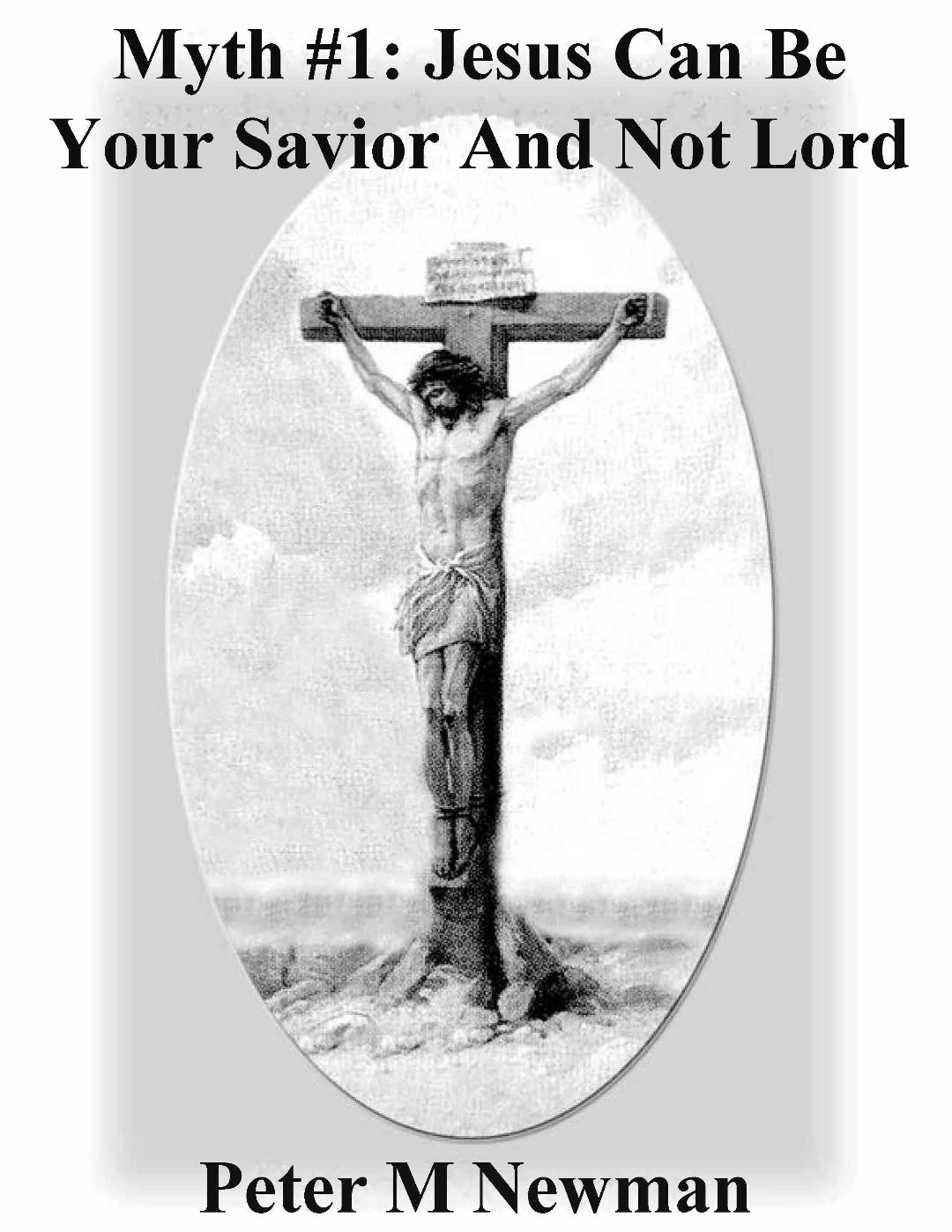 Jesus Can Be Your Savior and Not Your Lord – Myth #1