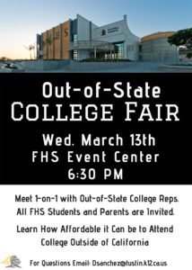 Out-of-State College Fair Wed. March 13th FHS Event Center white text on black - photo of Foothill High School above