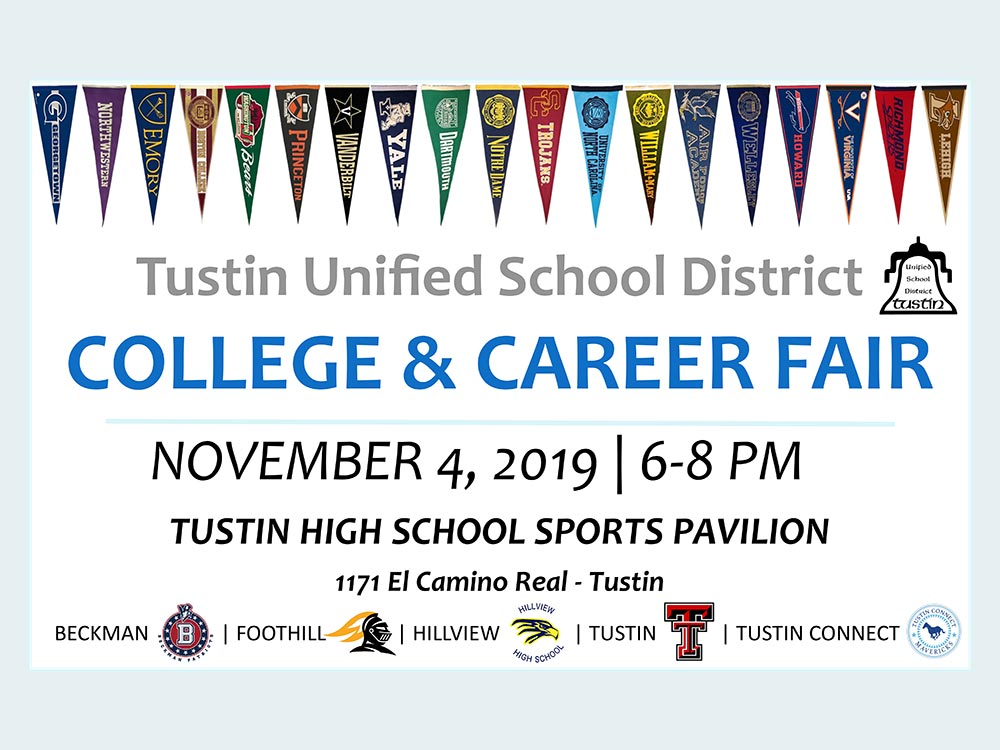 Tustin Unified School District COLLEGE & CAREER FAIR NOVEMBER 4, 2019