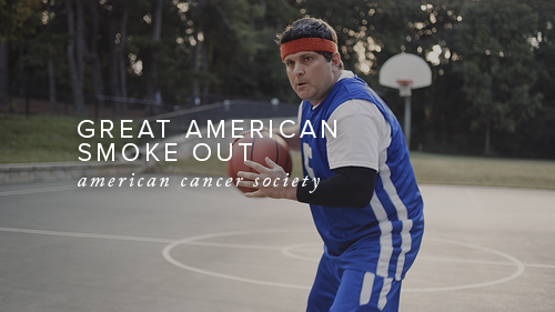 American Cancer Society - Great American Smoke Out 2