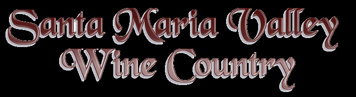 Santa Maria Valley Wine Country