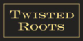 Twisted Roots Winery