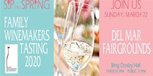 "Family Winemakers of California - Del Mar Wine Tasting ""An Afternoon of Great Wines - A Family Tradition!"" @ Del Mar Fairgrounds, Bing Crosby Hall"