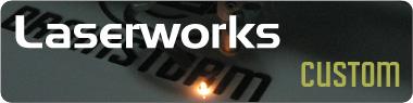 laserworks_custom