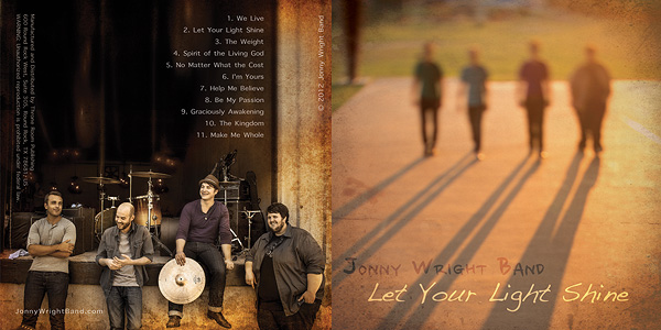 Jonny Wright Band- Let your light shine!