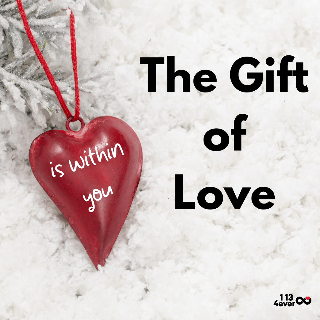 The gift of love is within you