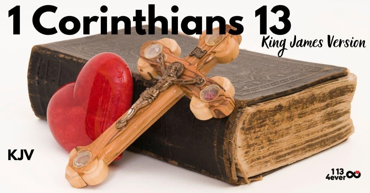1 Corinthians 13   King James Version   KJV