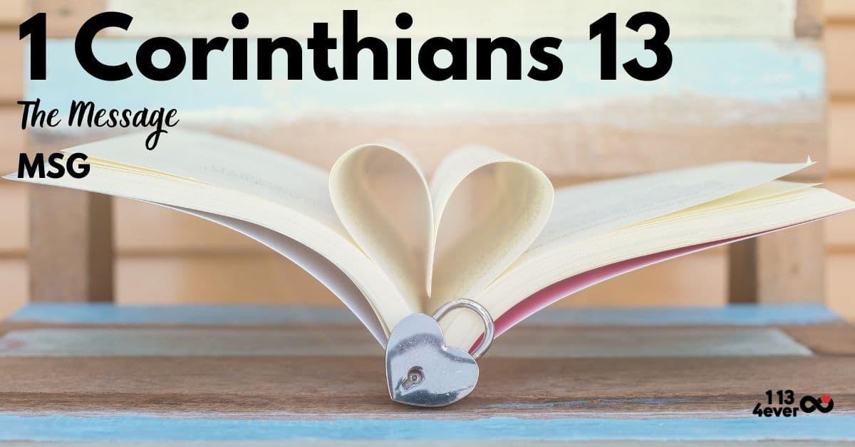 1 Corinthians 13   The Message   MSG