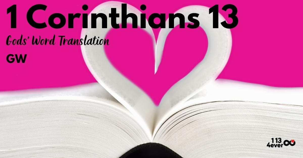 1 Corinthians 13 | Gods' Word Translation | GW