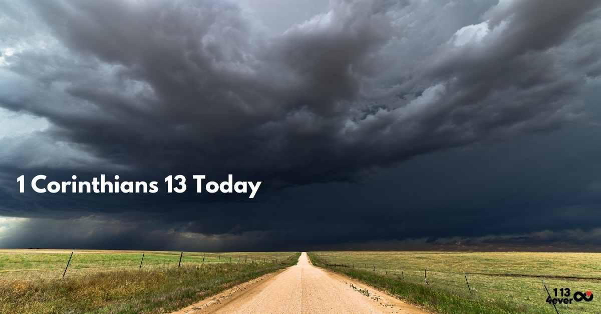 1 Corinthians 13 Today