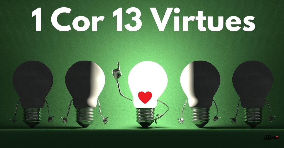 1 Corinthians 13 Virtues