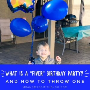 4 Year Old Birthday – What is a 'Fiver' Party?