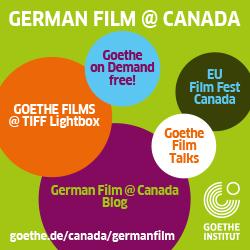 GOETHE FILMS @ TIFF BELL LIGHTBOX TORONTO