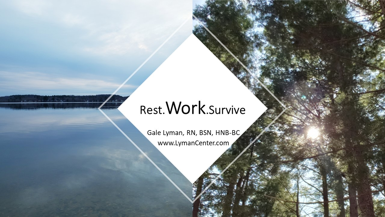 Rest.WORK.Survive