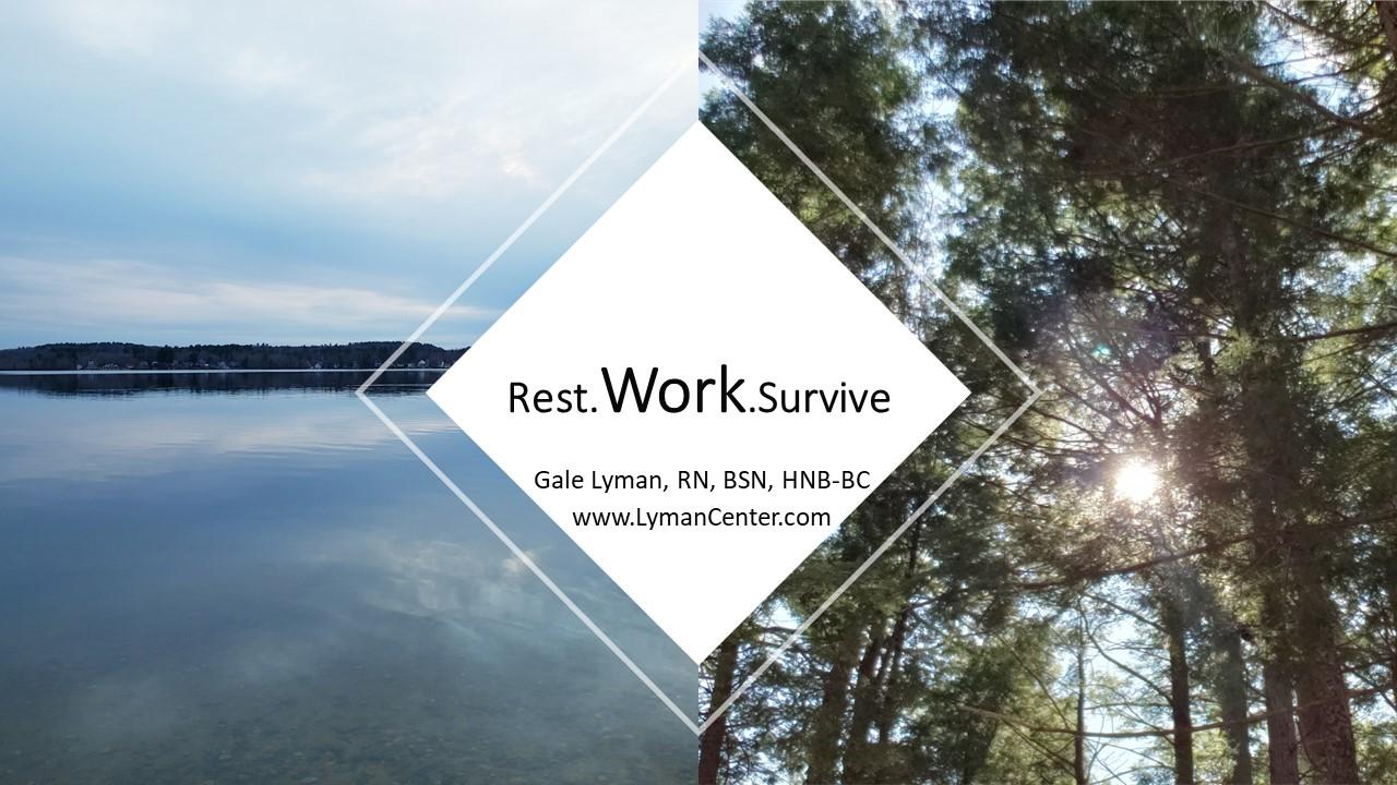 https://lymancenter.com/course/rest-work-survive/