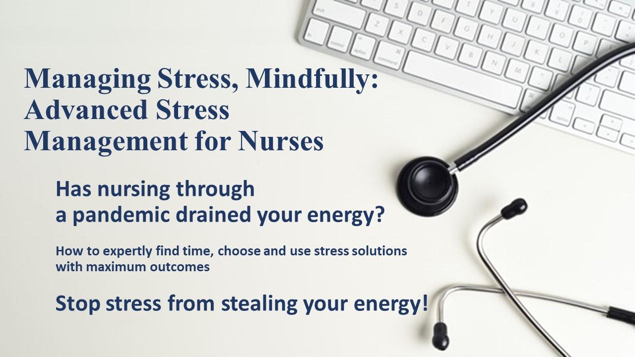Managing Stress, Mindfully