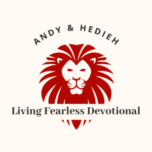 Andy and Hedieh Living Fearless Devotional