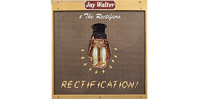 Jay Walter and The Rectifiers