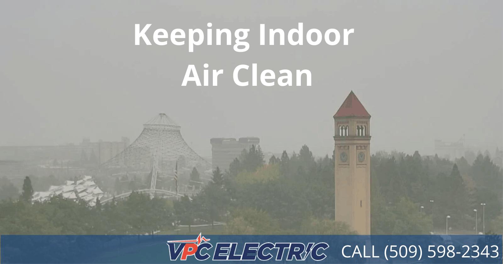 keeping indoor air clean in Spokane_blog header