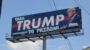 Take Trump To Prison Billboard
