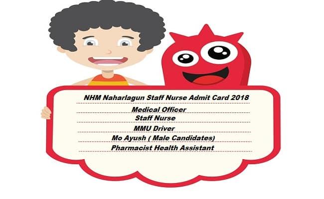 NHM Naharlagun Staff Nurse Admit Card