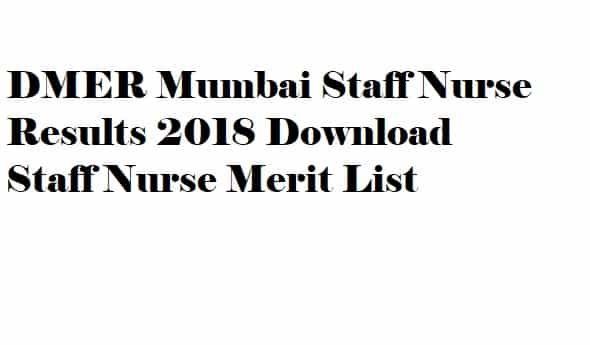 DMER Mumbai Staff Nurse Results