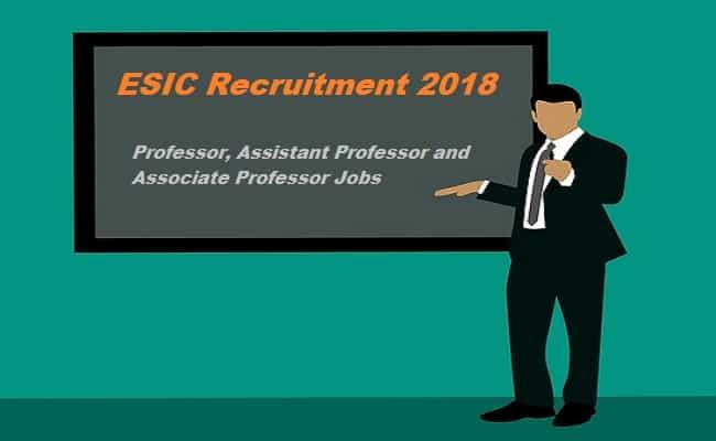 ESIC Assistant Professor Recruitment