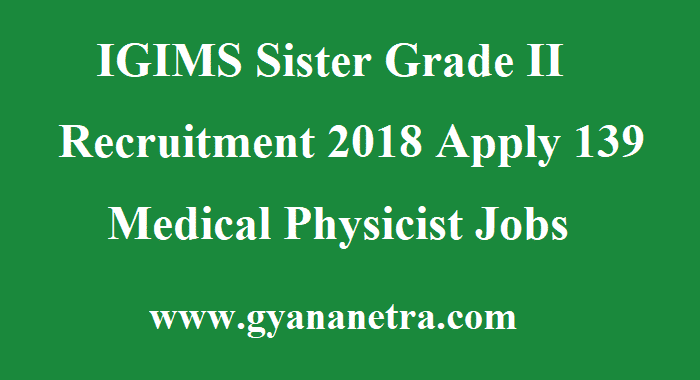 IGIMS Sister Grade II Recruitment