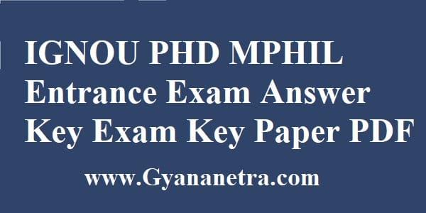 IGNOU PHD MPHIL Entrance Exam Answer Key PDF