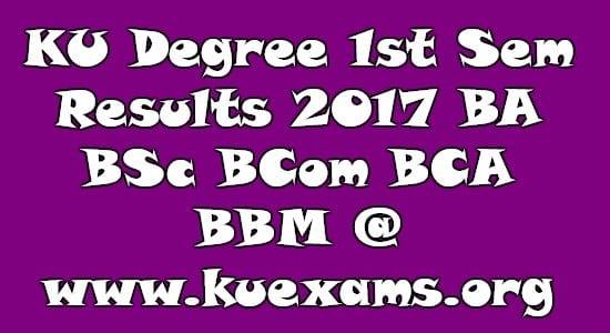 KU Degree 1st Sem Results 2017