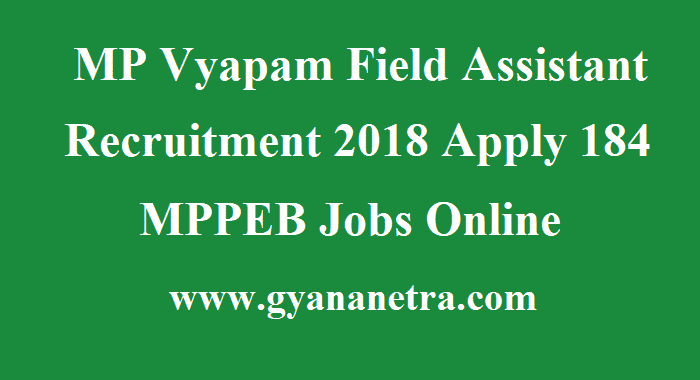 MP Vyapam Field Assistant Recruitment