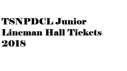 TSNPDCL Junior Lineman Hall Tickets 2018