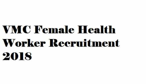 VMC Female Health Worker Recruitment