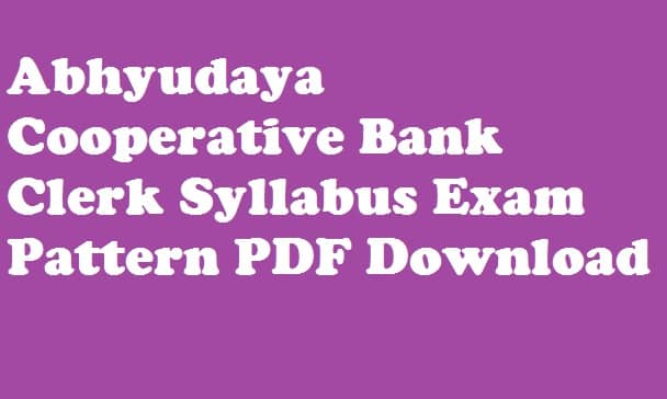 Abhyudaya Cooperative Bank Clerk Syllabus
