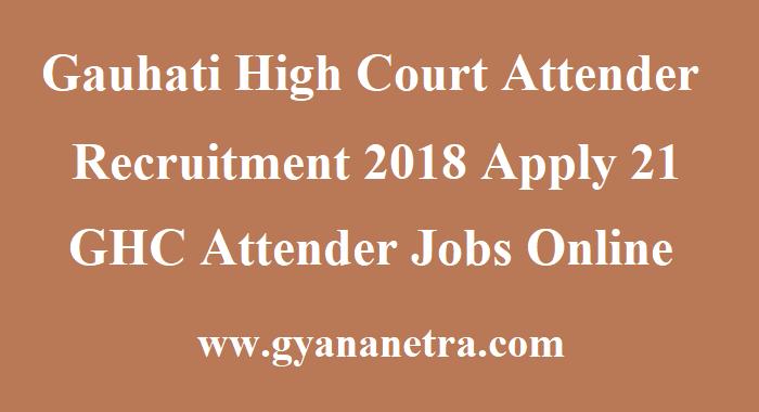 Gauhati High Court Attender Recruitment