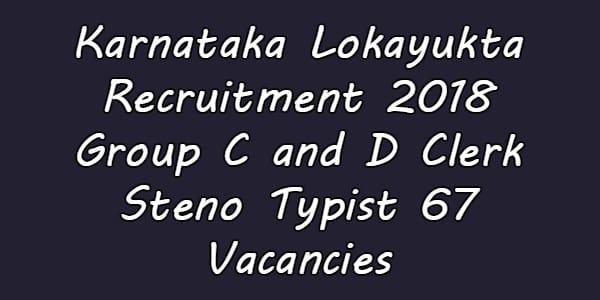 Karnataka Lokayukta Recruitment