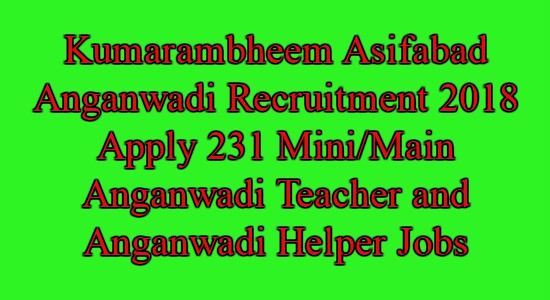 Kumarambheem Asifabad Anganwadi Recruitment