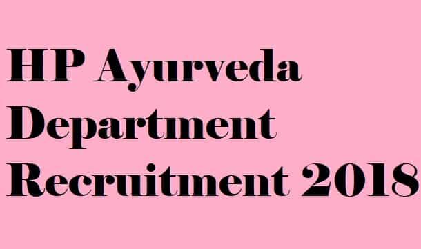 HP Ayurveda Department Recruitment