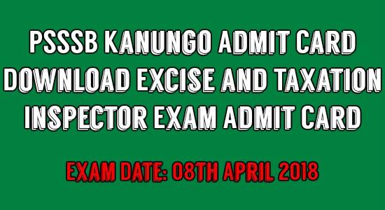 PSSSB Kanungo Admit Card