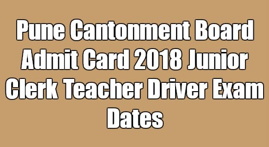 Pune Cantonment Board Admit Card