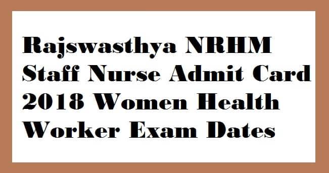 Rajswasthya NRHM Staff Nurse Admit Card