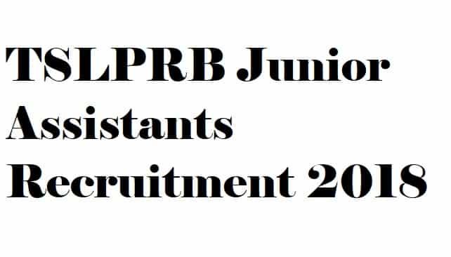 TSLPRB Junior Assistants Recruitment